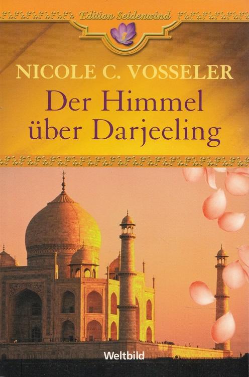 Der Himmel über Darjeeling. Mit Ill. von Jan Balaz / Edition Seidenwind; Weltbild-SammlerEditionen