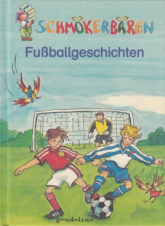 Fußballgeschichten. Schmökerbären