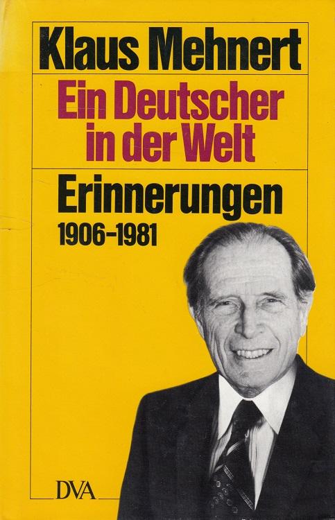 Ein Deutscher in der Welt : Erinnerungen 1906 - 1981. 51. - 100. Tsd.