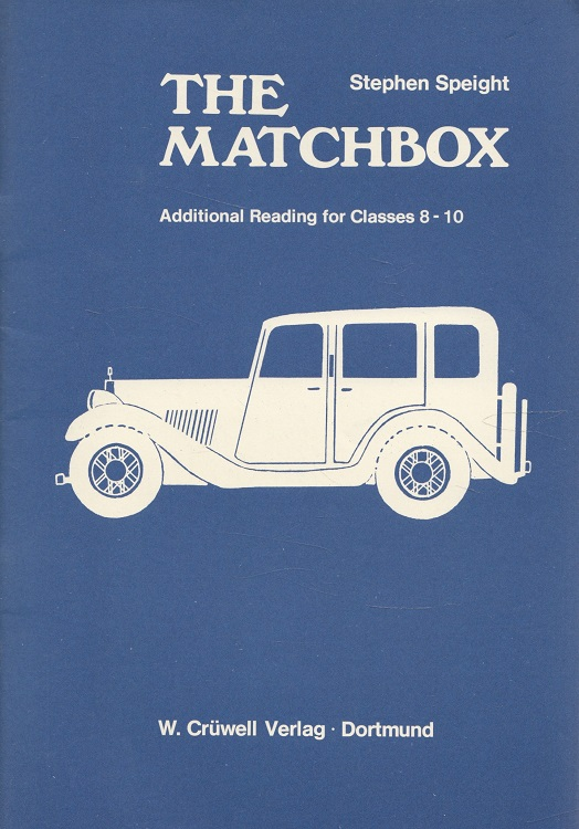 The matchbox : Additional reading for classes 8 - 10.