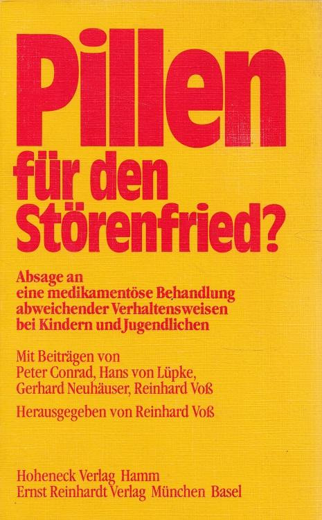 Pillen für den Störenfried? : Absage an eine medikamentöse Behandlung abweichender Verhaltensweisen bei Kindern und Jugendlichen.