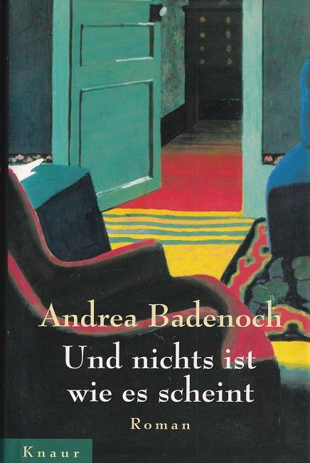 Und nichts ist wie es scheint. Aus dem Englischen von Friederike Zeininger.