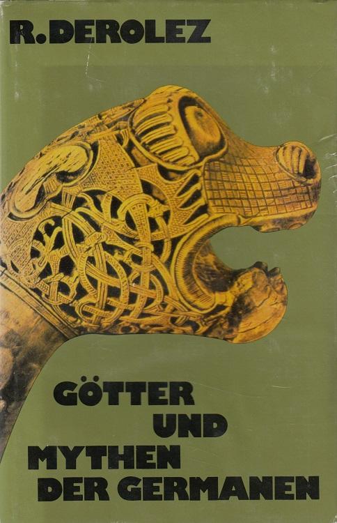Götter und Mythen der Germanen. [Berecht. Übertr. aus d. Holländ. von Julie von Wattenwyl]