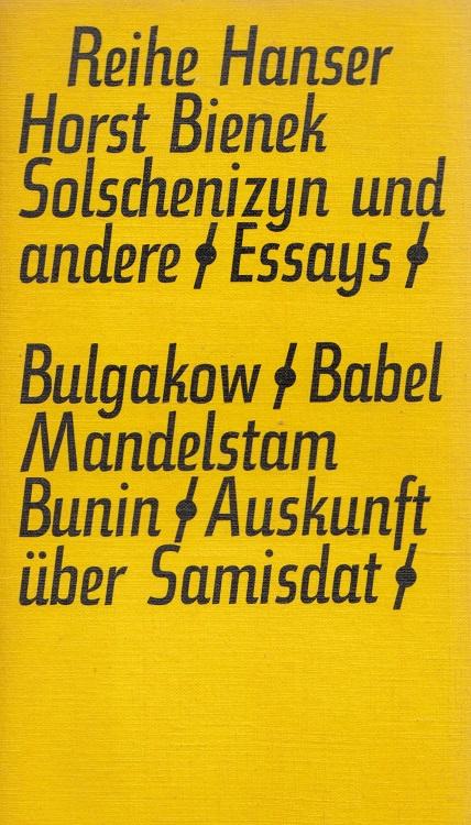 Bienek, Horst: Solschenizyn und andere : Aufsätze. Reihe Hanser ; 95