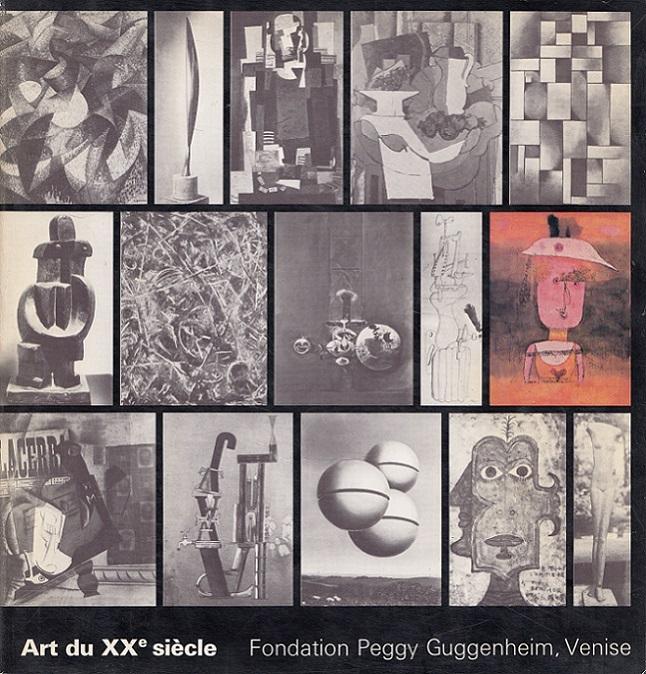 Art du XXe siècle - Fondation Peggy Guggenheim, Venise