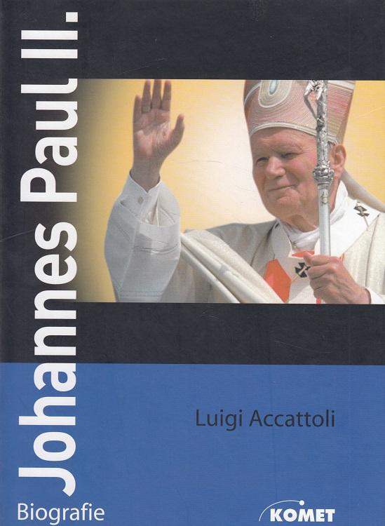 Johannes Paul II. : [1920 - 2005 ; Biografie]. [Aus dem Ital. übers. von Josef Helmut Machowetz]