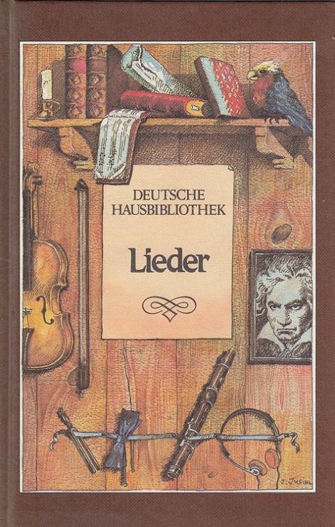 Liederschatz. / Deutsche Hausbibliothek
