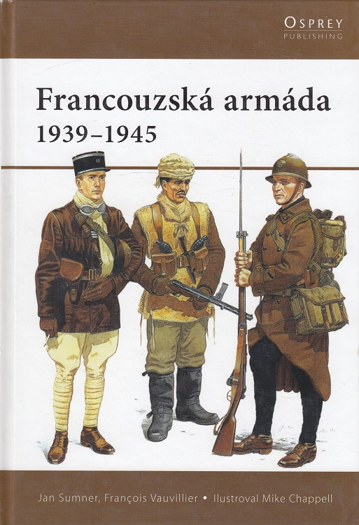 Francouzská armáda 1939-1945 Osprey Publishing