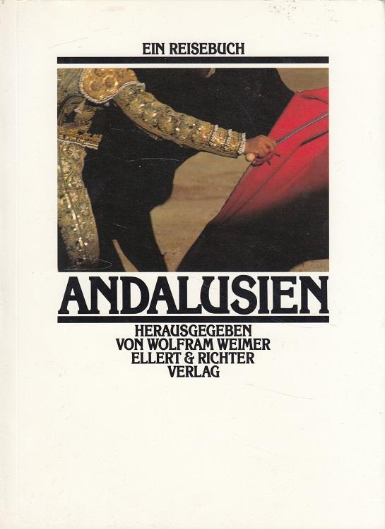 Andalusien. / Ein Reisebuch