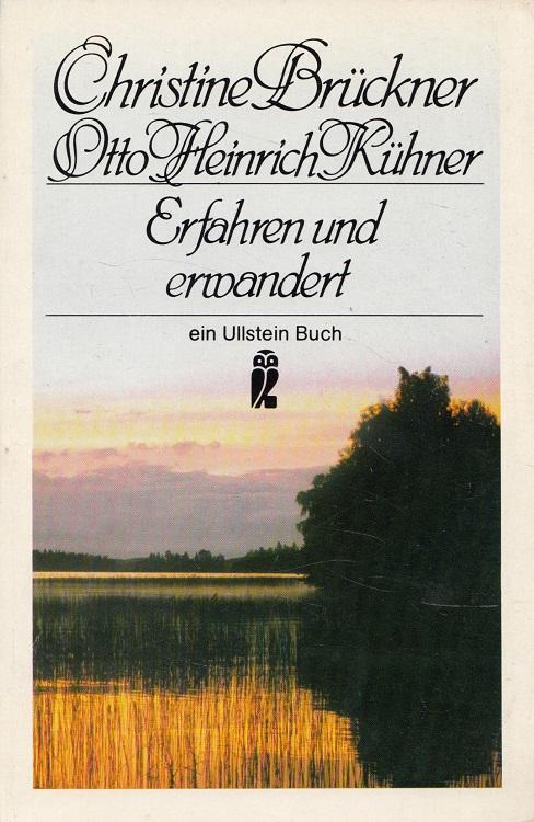 Erfahren und erwandert. / Ullstein-Buch ; Nr. 20195