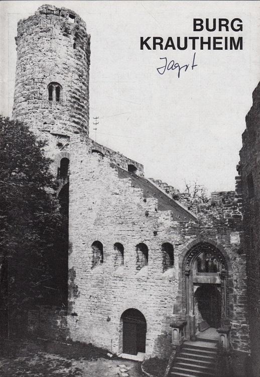 Burg Krautheim : Hohenlohekreis, Baden-Württemberg. / Kleine Kunstführer ; Nr. 1161 1. Aufl.