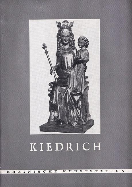 Kiedrich im Rheingau - Rheinische Kunststätten 152.