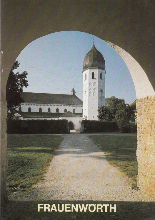 Das Münster von Frauenwörth im Chiemsee : Abtei- und Kuratiekirche. Kunstführer ; Nr. 1176 1. Aufl.