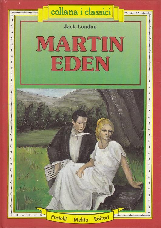 Martin Eden - Collana i classici (Italiano)