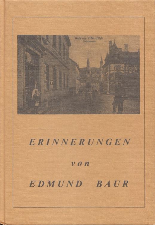 Erinnerungen von Edmund Baur