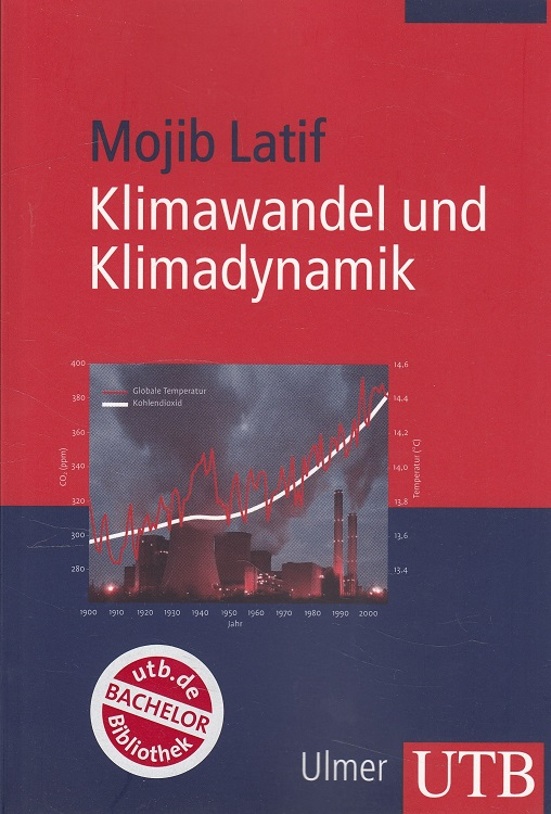 Latif, Mojib: Klimawandel und Klimadynamik : . UTB 3178 - 8 Tabellen