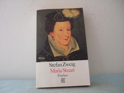 Maria Stuart. Roman. 293.-302. Tausend - Zweig, Stefan