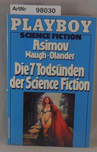 Die 7 Todsünden der Science Fdiction - Stories - Asimov, Isaac / Charles Waugh / Joseph D. Olander