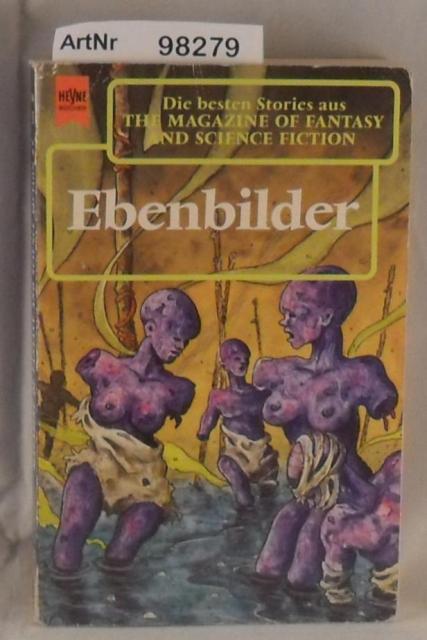 Ebenbilder - The Magazine of Fantasy and Science Fiction 87. Folge  1. Auflage - Hahn, Ronald M. (Hrsg.)