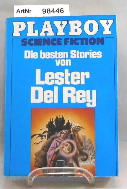 Die besten Stories von Lester Del Rey. Playboy Science Fiction - Del Rey, Lester