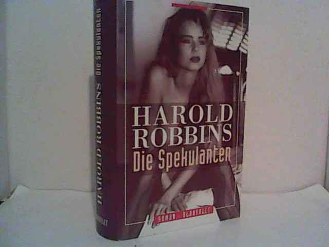 Die Spekulanten  Auflage: 1 - Robbins, Harold
