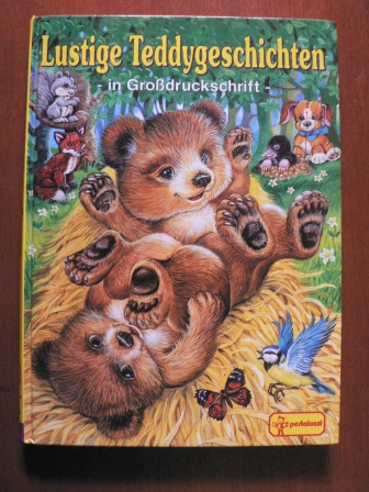 Lustige Teddygeschichten. (in Großdruckschrift)