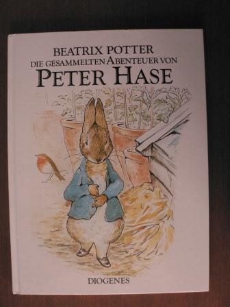 Die gesammelten Abenteuer von Peter Hase - Potter, Beatrix/Schmölders, Claudia (Übersetz.)