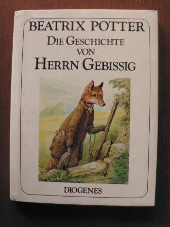 Die Geschichte von Herrn Gebissig - Potter, Beatrix