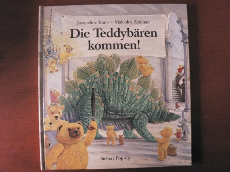 Jacqueline Karas/Malcolm Ashman (Illustr.) Die Teddybären kommen!
