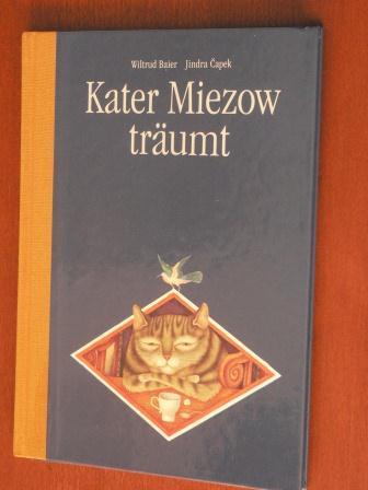 Baier, Wiltrud (Text)/Jindra Capek (Illustr.) Kater Miezow träumt. Neun Träume