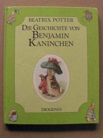 Die Geschichte von Benjamin Kaninchen  Deutsche Erstausgabe - Potter, Beatrix/Schmölders, Claudia (Übersetz.)
