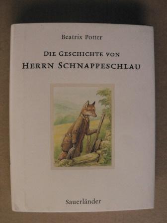 Die Geschichte von Herrn Schnappeschlau - Potter, Beatrix/Krutz-Arnold, Cornelia (Übersetz.)
