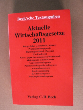 Aktuelle Wirtschaftsgesetze 2011