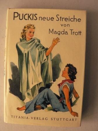 Trott, Magda Puckis neue Streiche. Eine Erzählung für Kinder 31. Auflage