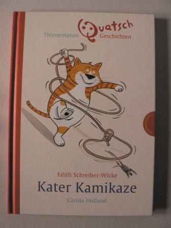 Kater Kamikaze. Thienemanns Quatsch-Geschichten