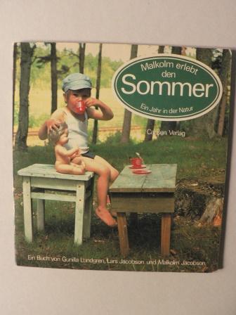 Malkolm erlebt den Sommer. Ein Jahr in der Natur 4. Auflage