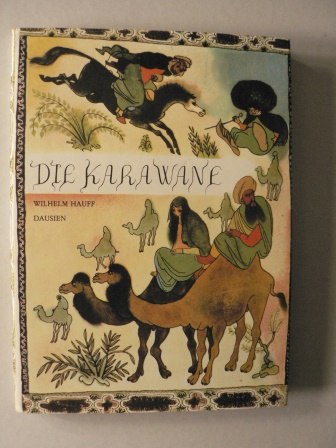 Hauff, Wilhelm/Trnka, Jirí (Illustr.) Die Karawane 5. Auflage