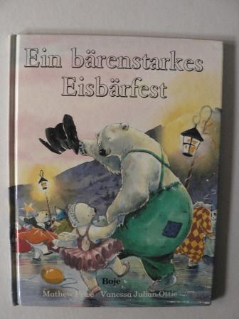 Ein bärenstarkes Eisbärfest 1. Auflage