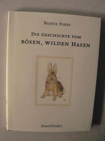 Die Geschichte vom bösen, wilden Hasen - Potter, Beatrix/Krutz-Arnold, Cornelia (Übersetz.)