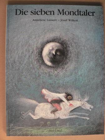 Wilkon, Józef/Lussert, Anneliese Die sieben Mondtaler