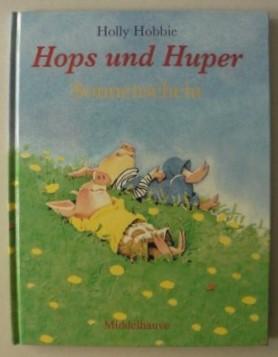 Hobbie, Holly/Sadowski, Wolfram (Übersetz.)  Hops und Huper: Sonnenschein