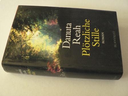 Danuta Reah Plötzliche Stille 1. Auflage