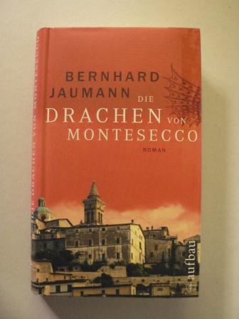 Die Drachen von Montesecco 1. Auflage