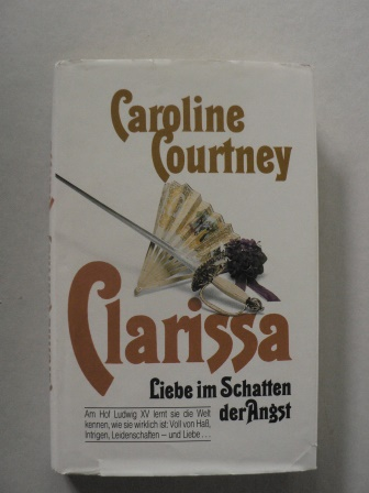 Clarissa - Liebe im Schatten der Angst
