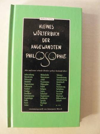 Kleines Wörterbuch der angewandten Philosophie