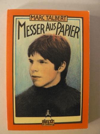 Talbert, Marc Das Messer aus Papier