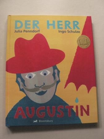 Schulze, Ingo/Penndorf, Julia Der Herr Augustin