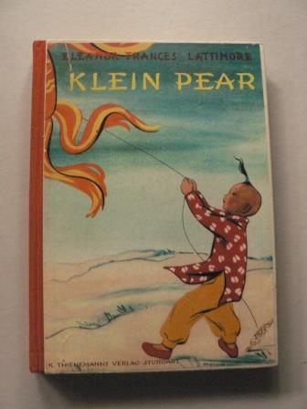 Klein Pear - Die Geschichte eines kleinen Chinesenjungen 11.-17.Tausend