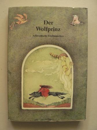 Renate Totzke-Israel (Illustr.)/Klaus Möllmann Der Wolfprinz. Schwedische Trollmärchen 1. Auflage
