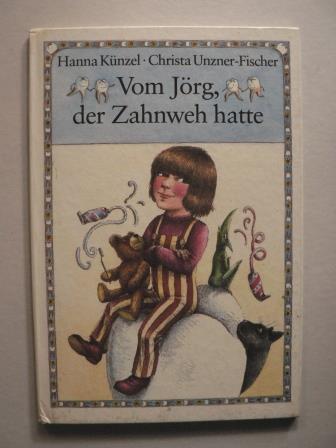 Vom Jörg, der Zahnweh hatte 1. Auflage/EA